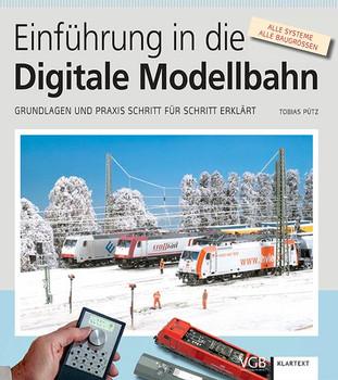 Einführung in die Digitale Modellbahn. Grundlagen und Praxis – Schritt für Schritt erklärt - Tobias Pütz  [Taschenbuch]