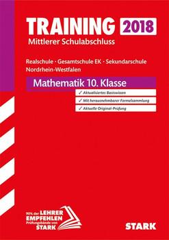 Training Mittlerer Schulabschluss Realschule / Gesamtschule EK / Sekundarschule NRW - Mathematik [Taschenbuch]