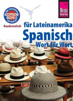 Reise Know-How Kauderwelsch: für Lateinamerika Spanisch - Wort für Wort - Vicente Celi-Kresling [Taschenbuch]