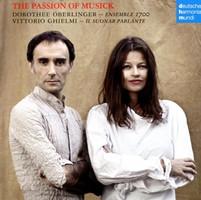 Oberlinger/Ghielmi/Ensemble 1700/Suonar Parlante - The Passion of Musick