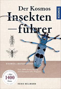 Der KOSMOS Insektenführer - Dr. Heiko Bellmann  [Taschenbuch]