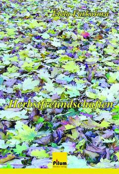 Herbstfreundschaften - Etela Farkasova  [Taschenbuch]