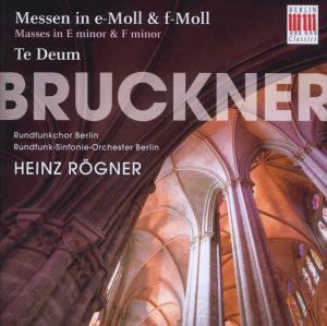 Heinz Rögner - Bruckner:Messen in E-Moll/F-Moll,Te-Deum