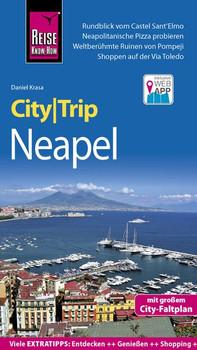 Reise Know-How CityTrip Neapel. Reiseführer mit Stadtplan und kostenloser Web-App - Daniel Krasa  [Taschenbuch]
