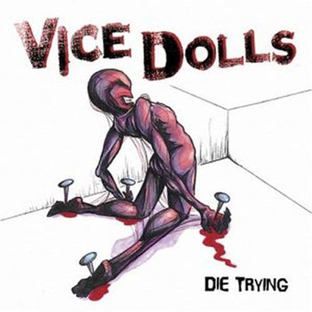 Vice Dolls - Die Trying