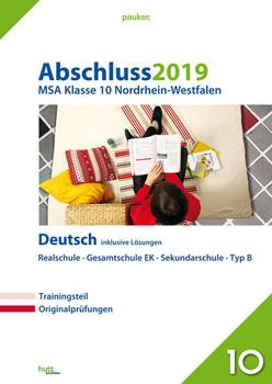 Abschluss 2019 - Mittlerer Schulabschluss Nordrhein-Westfalen Deutsch. Originalprüfungen mit Trainingsteil, inklusive Lösungen [Taschenbuch]