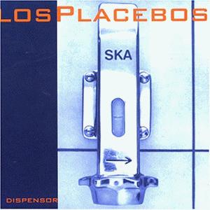 Los Placebos - Dispensor