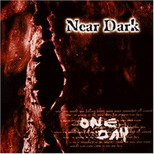 Near Dark - One Day