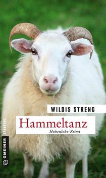 Hammeltanz. Kriminalroman - Wildis Streng  [Taschenbuch]
