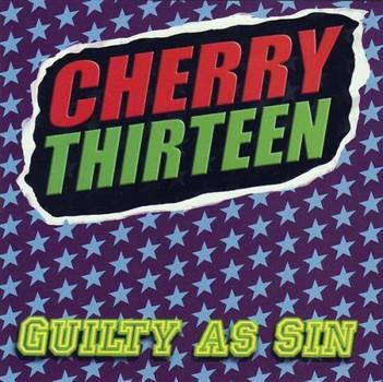 Cherry Thirteen - Guilty As Sin