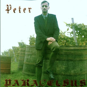 Peter Paracelsus - Peter Paracelsus