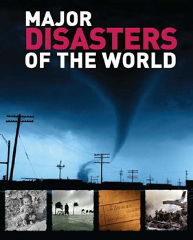 Major Disasters of the World - Anonymous