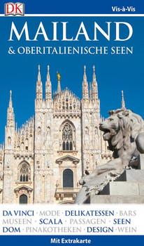 Vis-à-Vis Reiseführer Mailand & Oberitalienische Seen. mit Extrakarte und Mini-Kochbuch zum Herausnehmen [Taschenbuch]