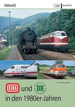 DB und DR in den 1980er-Jahren - Konrad Koschinski  [Taschenbuch]