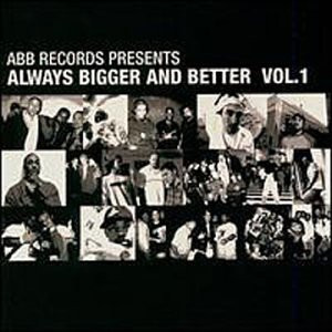 Various - Always Bigger and Be