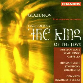 Roshdestwenskij - Alexander Glasunow (Glazunow) - Tsar Iudeyskiy - The King of the Jews