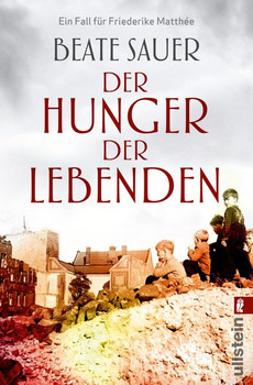 Der Hunger der Lebenden. Kriminalroman - Beate Sauer  [Taschenbuch]