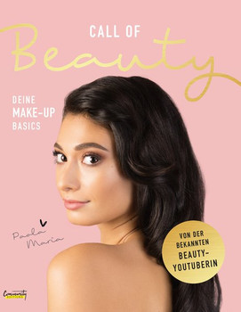 Call of Beauty. Deine Make-up Basics - Paola Maria  [Gebundene Ausgabe]