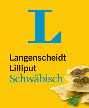 Langenscheidt Lilliput Schwäbisch - im Mini-Format. Schwäbisch-Hochdeutsch/Hochdeutsch-Schwäbisch [Taschenbuch]