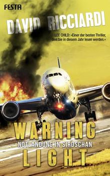 Warning Light - Notlandung in Sirdschan. Thriller - David Ricciardi  [Taschenbuch]