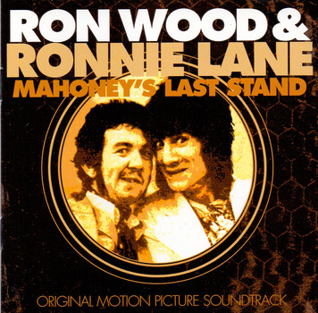 Ron & Lane,Ronnie Wood - Mahoney's Last Stand