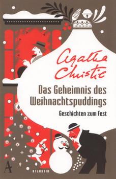 Das Geheimnis des Weihnachtspuddings: Geschichten zum Fest - Agatha Christie  [Taschenbuch]