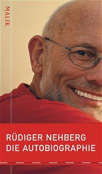 Die Autobiographie - Rüdiger Nehberg