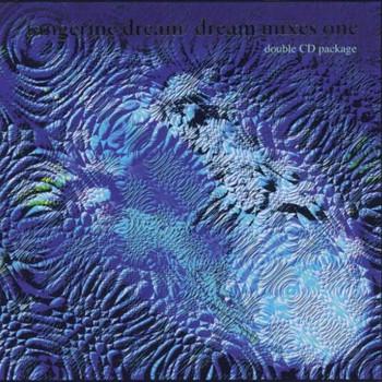 Tangerine Dream - Dream Mixes 1