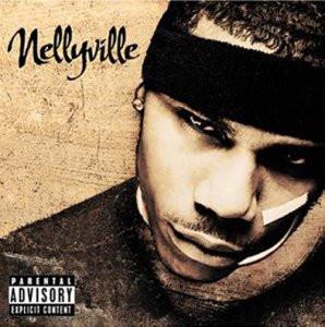 Nelly - Nellyville (Sound & Vision)