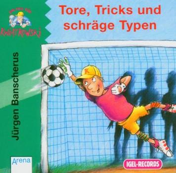 Jürgen Banscherus - Tore,Tricks und Schräge Typen