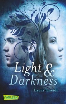 Light & Darkness - Laura Kneidl [Taschenbuch]