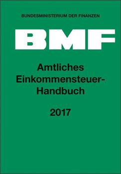 Amtliches Einkommensteuer-Handbuch 2017 [Gebundene Ausgabe]