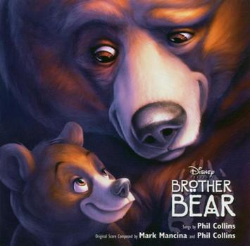 Phil Collins - Brother Bear (Bärenbrüder)
