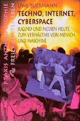 Techno, Internet, Cyberspace - Uwe Buermann