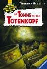 Knickerbockerbande 07. Die Tonne mit dem Totenkopf. - Thomas C. Brezina