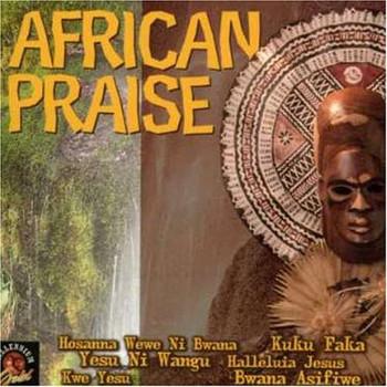 African Praise - African Praise