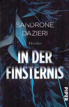In der Finsternis - Sandrone Dazieri [Taschenbuch]