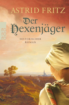 Der Hexenjäger - Astrid Fritz  [Taschenbuch]