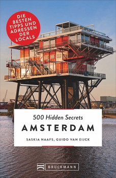 500 Hidden Secrets Amsterdam. Die besten Tipps und Adressen der Locals [Taschenbuch]