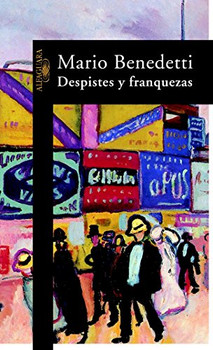 Despistes y franquezas (HISPANICA, Band 717031) - Benedetti, Mario