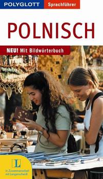 Polnisch. Polyglott Sprachführer: Sprachführer für die Reise. Mit Bildwörterbuch