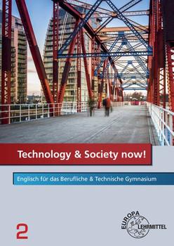 Technology & Society now! - Band 2. Englisch für das Berufliche & Technische Gymnasium - Werner Kamp  [Taschenbuch]