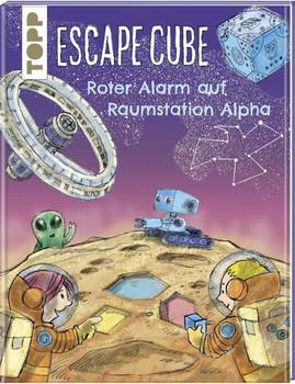 Escape Cube Kids Roter Alarm auf Raumstation Alpha. Das Escape-Abenteuer für Kinder mit dem Zauberwürfel - Norbert Pautner  [Gebundene Ausgabe]