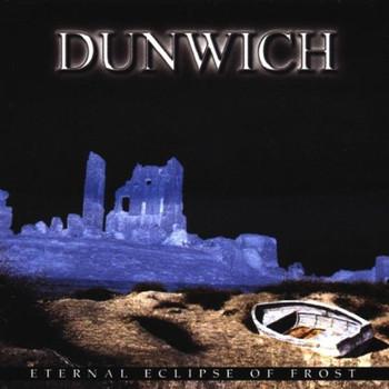 Dunwich - Eternal Eclipse of Frost