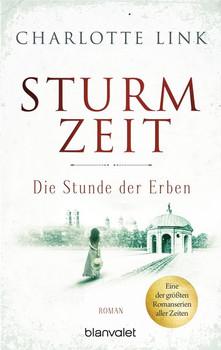 Sturmzeit - Die Stunde der Erben. Roman - Charlotte Link  [Taschenbuch]