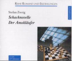 Schachnovelle / Der Amokläufer. 4 CDs.