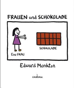 Frauen und Schokolade - Edward Monkton