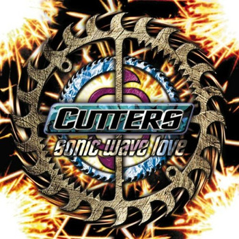 Cutters - Sonic Wave Love