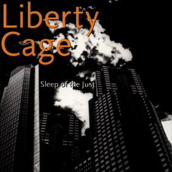 Liberty Cage - Sleep of the Just