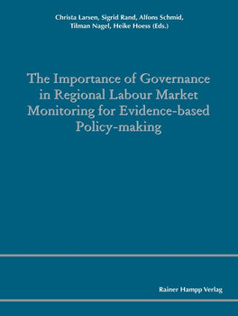 The Importance of Governance in Regional Labour Market Monitoring for Evidence-based Policy-Making - Christa Larsen  [Taschenbuch]